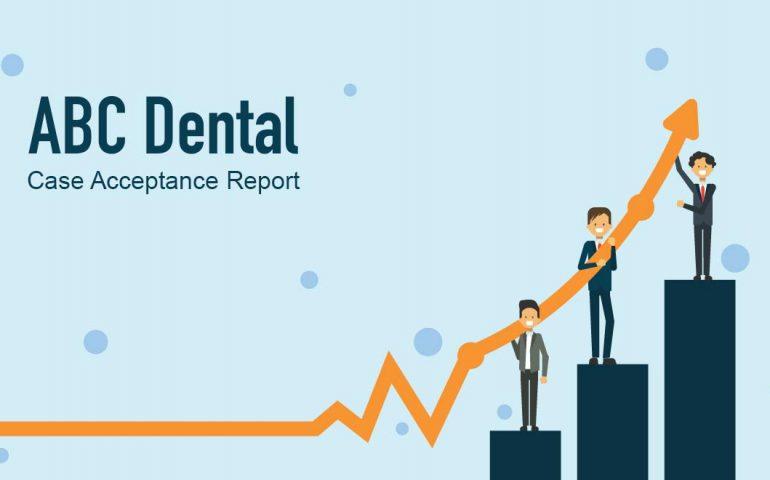 Increase Dental Case Acceptance